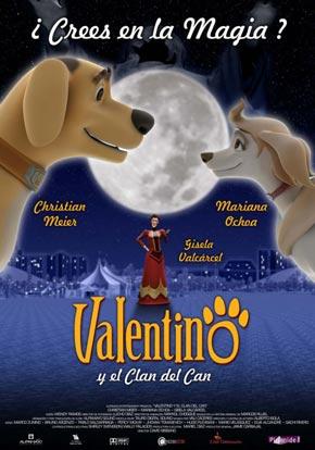 Cartel de 'Valentino y el Clan del Can'