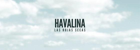 Havalina / Las Hojas Secas