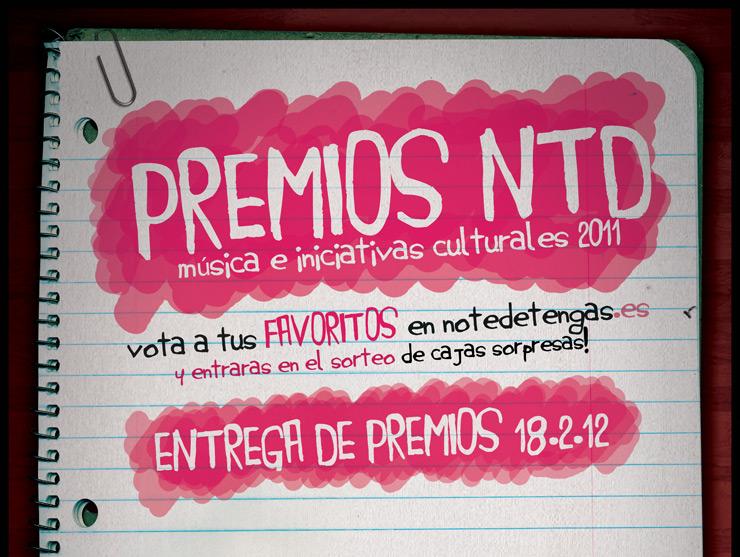 premiosNTD Premios notedetengas a la música e iniciativas culturales realizadas en 2011