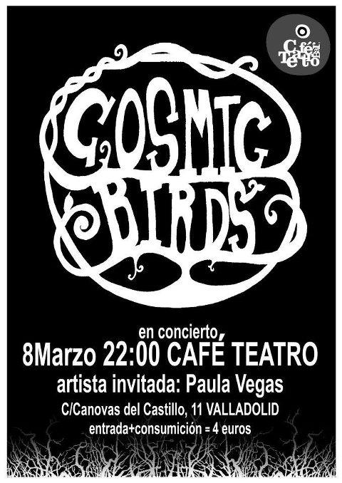 cosmic birds Concierto de Cosmic Birds en Café Teatro (Valladolid) el jueves 8 de Marzo
