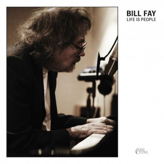 Bill-Fay-Life-Is-People-560x560