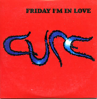 The-Cure-Friday-Im-In-Love-8362