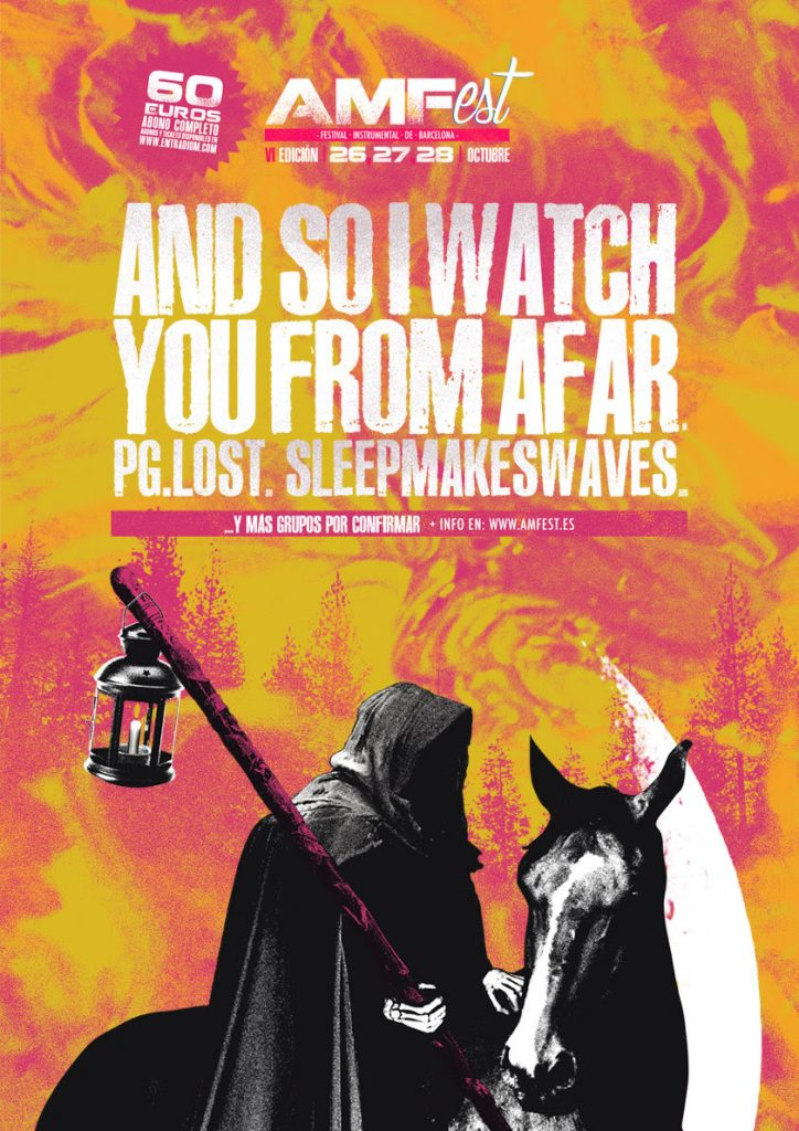 Vuelve el AMFest : And so i watch you from afar, PG. Lost y Sleepmakeswaves primeros nombres.