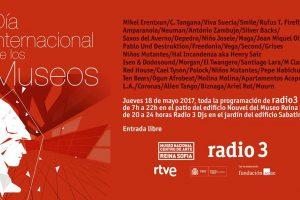 Radio 3 y el día internacional de los museos el 18 de mayo en Reina Sofía Madrid