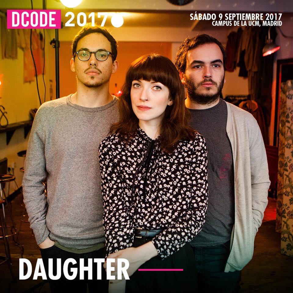daughter estarán en la edición 2017 de Dcode Festival el 9 de septiembre en Madrid