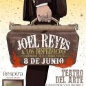 """joel reyes presenta """"Respira"""" el 8 de junio en el Teatro del Arte (Madrid)"""