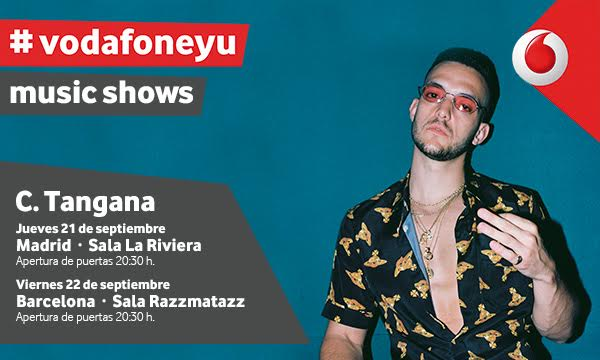 c Tangana en vodafone yu music shows