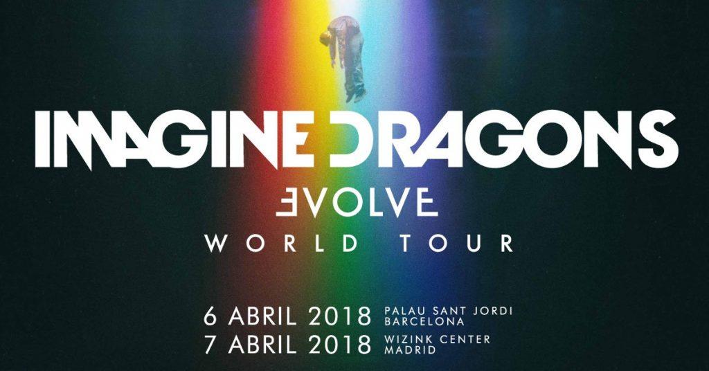 Imagine Dragons Evolve World Tour en Madrid y Barcelona abril 2018