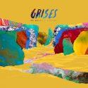 Grises saca nuevo disco, 'De peces y árboles'