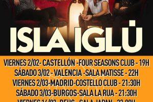 isla iglú en girando por salas el 2 de marzo en Costello en MAdrid