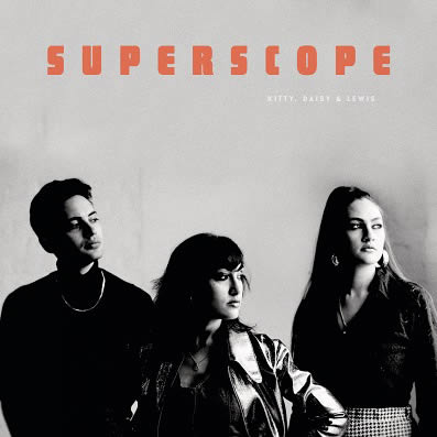 superscope kitty daisy and lewis