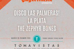 tomavistas con disco las palmeras, la plata y the zephyr bones