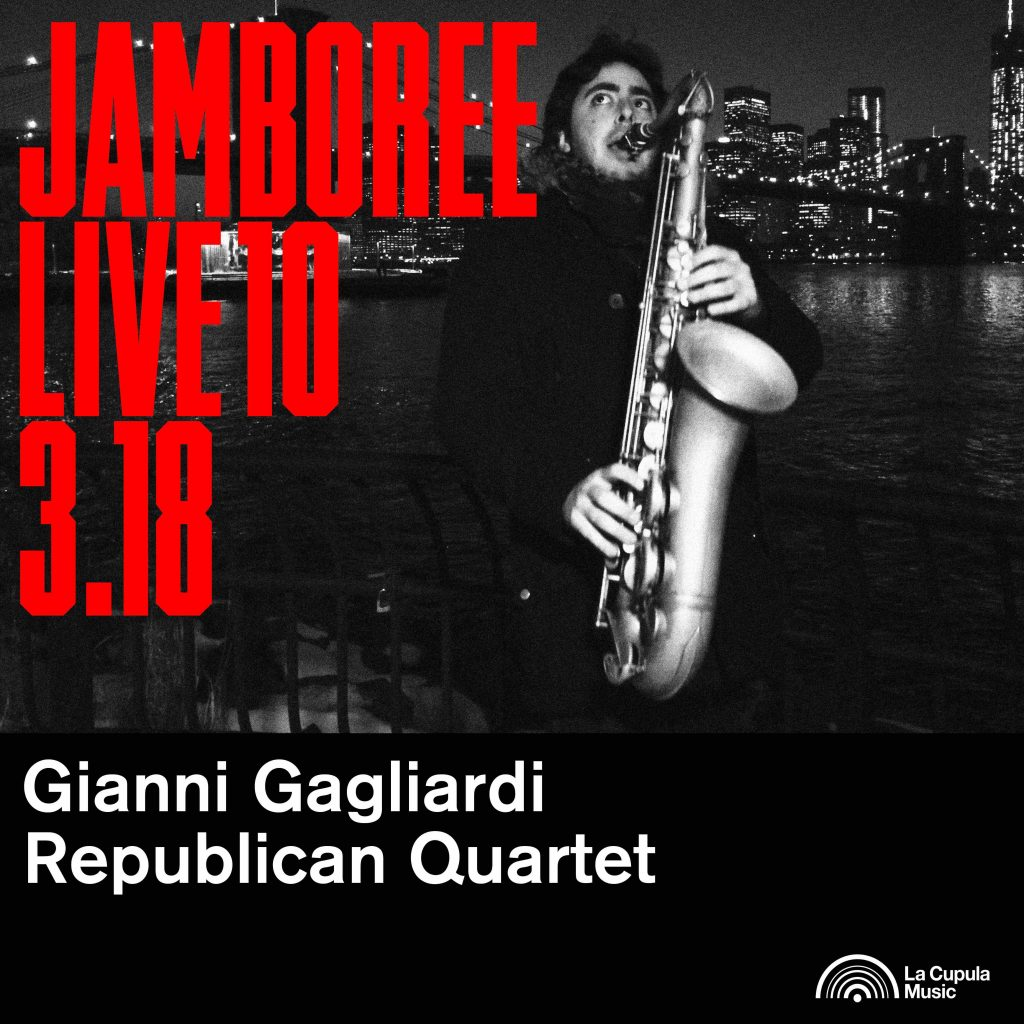 Ya disponible el décimo recopilatorio de Jamboree Live con Gianni Gagliardi Republican Quartet