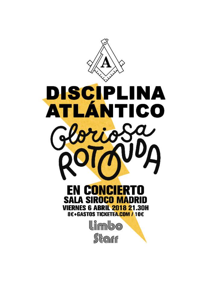 disciplina atlántico y gloriosa rotonda en Madrid sala siroco