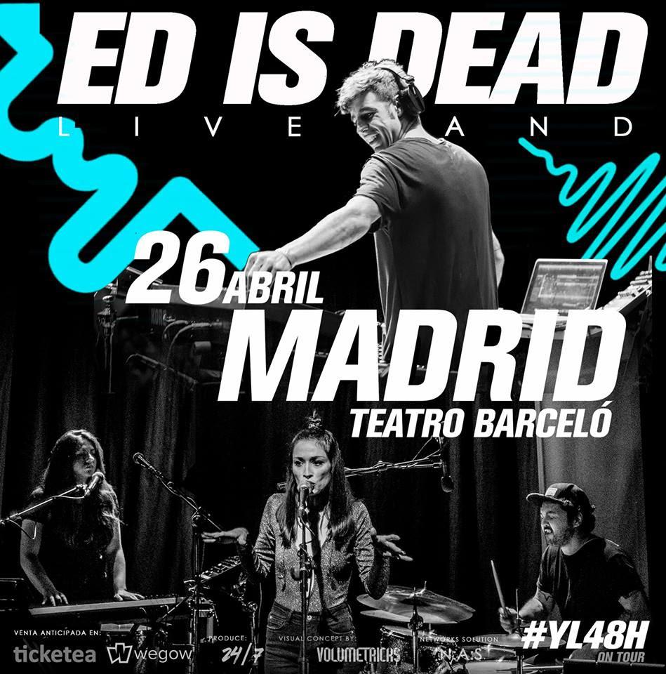 ed is dead presenta su espectáculo live en Madrid este jueves