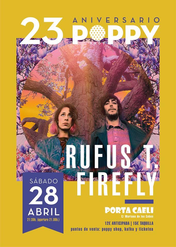 rufus t firefly en Valladolid este sábado 28 de abril poppy shop
