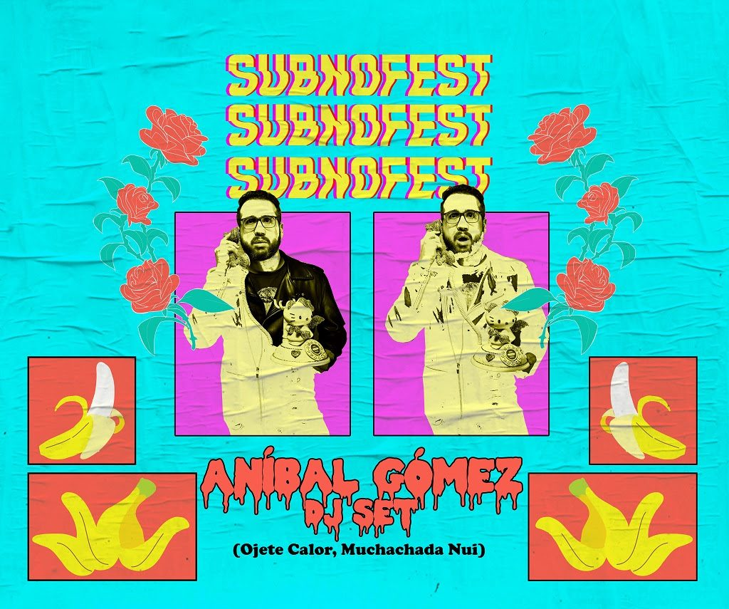 Subno Fest confirma a Aníbal Gómez DJ Set