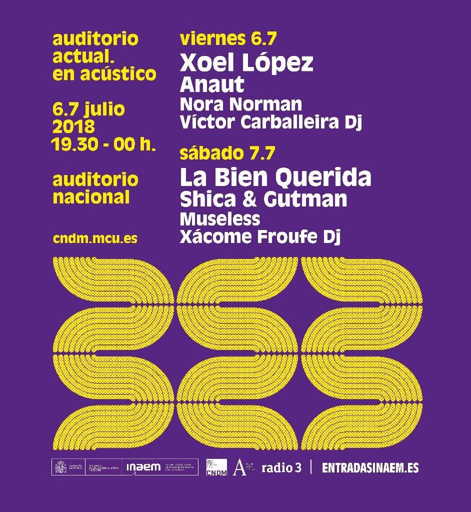 auditorio nacional con Xoel López, Anaut, La Bien Querida y más.