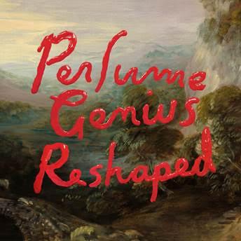 reshaped de perfume genius