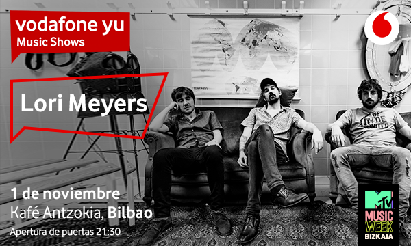 vodafone yu presenta a Lori Meyers en Bilbao