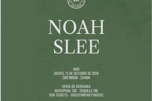Cartel Noah Slee (Madrid) - 981Heritage SON Estrella Galicia