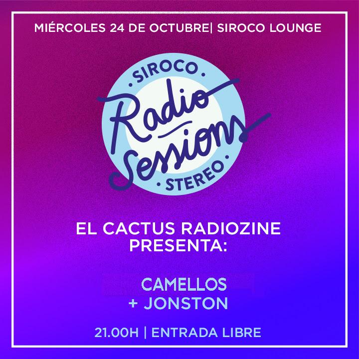 el cactus radiozine trae a jonston y camellos a Siroco este miércoles