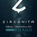 zirconita presenta amago el 3 de noviembre en Sala Siroco
