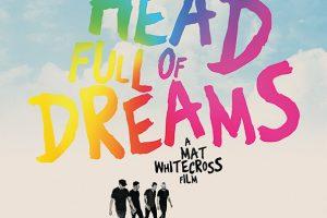 A head full of dreams documental sobre coldplay en cines de toda España