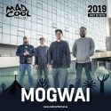 mogwai en mad cool