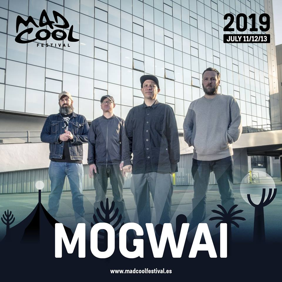 mogwai en mad cool