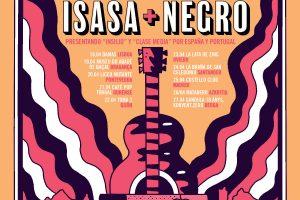 Isasa y Negro presentan gira conjunta de diez fechas en nuestro país y Portugal