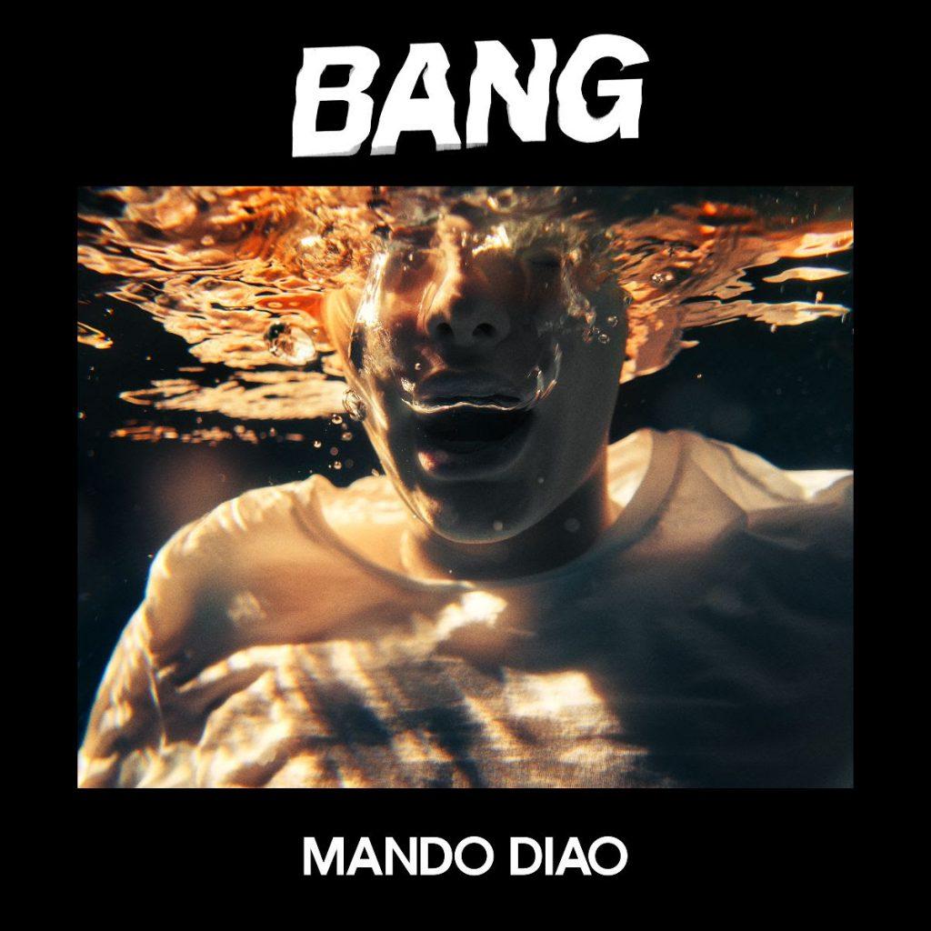 bang mando diao nuevo álbum