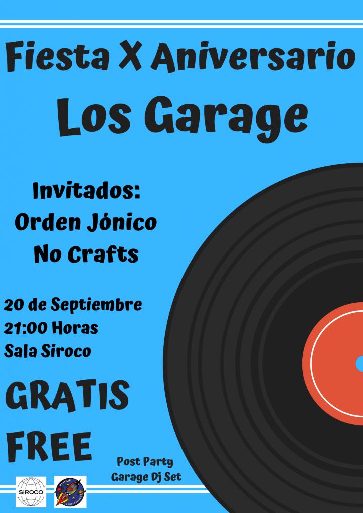 Fiesta X Aniversario Los Garage en Madrid sala siroco