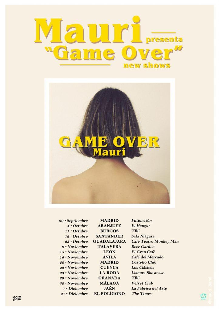 Mauri presenta Game Over de gira