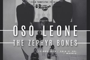 oso leone y the zephyr bones en sala el sol