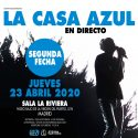 La Casa Azul segunda fecha en Madrid