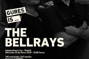 the bellrays en Madrid con Gures Is On Tour