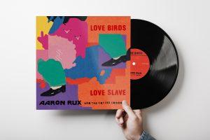 Aaron Rux nuevo vinilo 7'' Love Birds Love Slave