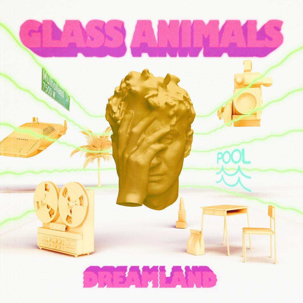 dreamland de glass animals