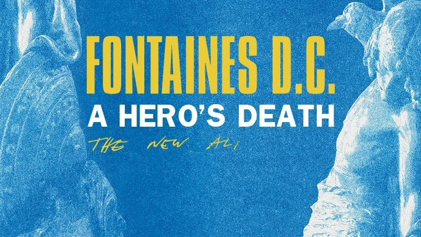 fontaines dc a hero´s death