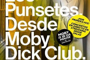 los punsetes e indigo drone en directo desde la moby dick club este fin de semana