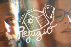 Fizzy soup estrenan videoclip para 'Refugio' este sábado