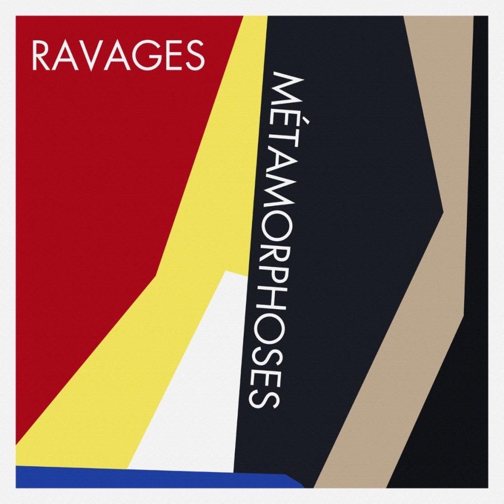 ravages new ep metamorphoses