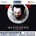 Mastodonte llevan su espectáculo a Madrid y Sevilla en julio