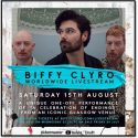 biffy clyro worldwide livestream glasgow august 15 new album