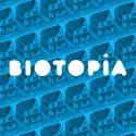 biotopia podcast