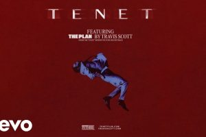 tenet soundtrack the plan travis scott