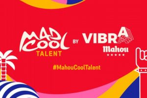 mad cool talent vibra mahou