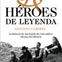 heroes-de-leyenda-cardiel-heroes-del-silencio