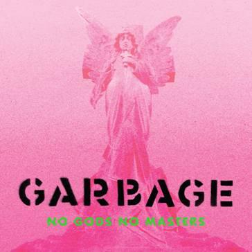 garbage-no-gods-no-masters-2021